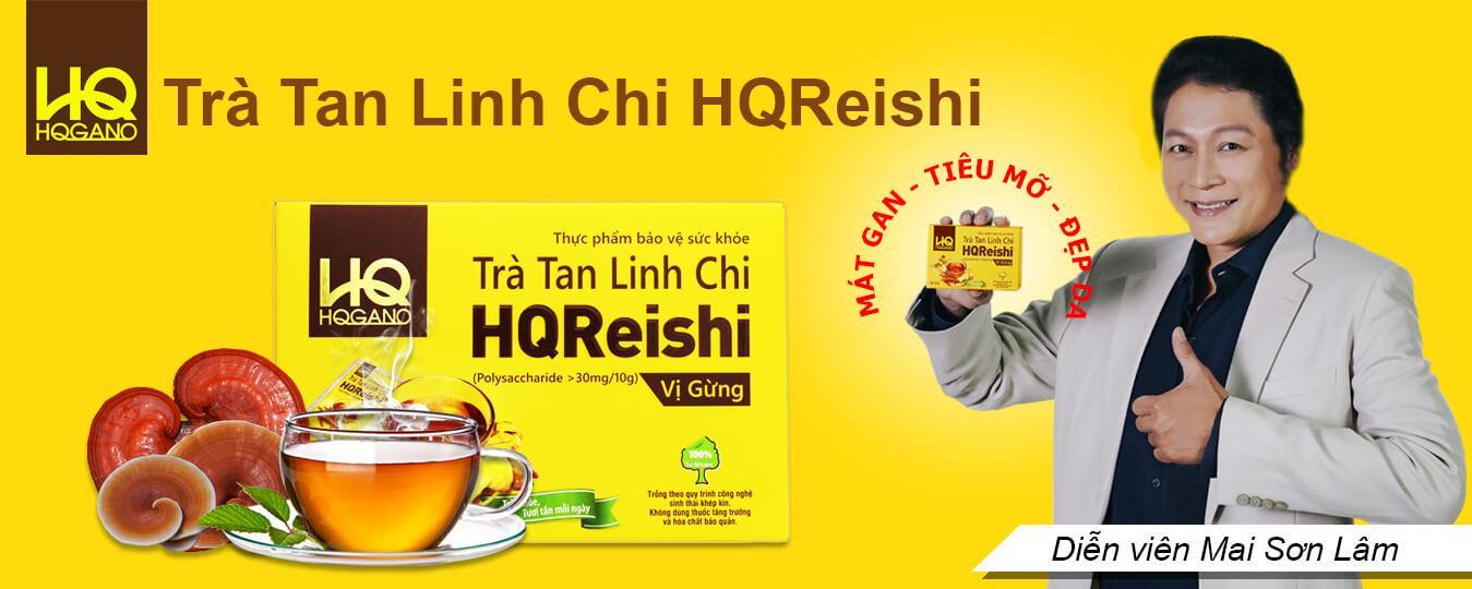 Diễn viên Mai Sơn Lâm tin dùng trà hòa tan linh chi HQReishi
